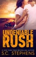 Undeniable Rush by SC Stephens