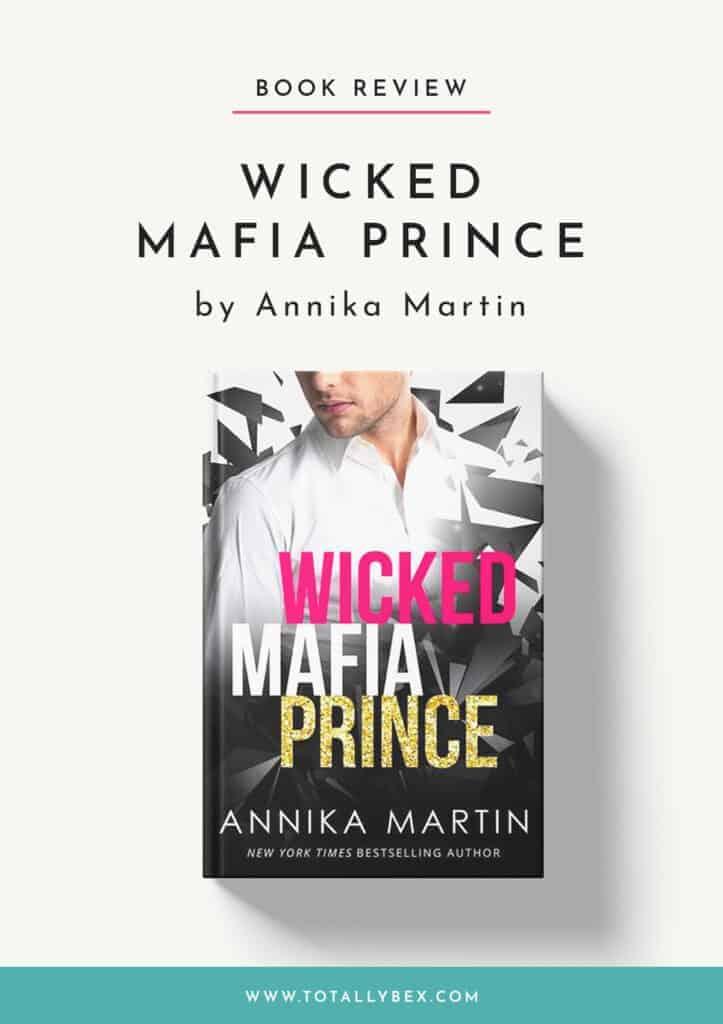 Wicked Mafia Prince by Annika Martin-Book Review