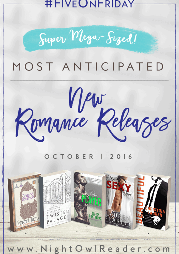 #FiveOnFriday: Most Anticipated New Romance Releases (October 2016)