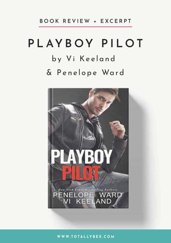 Playboy Pilot by Vi Keeland and Penelope Ward-BookReview+Excerpt