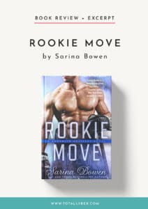 Rookie Move by Sarina Bowen-Book Review + Excerpt