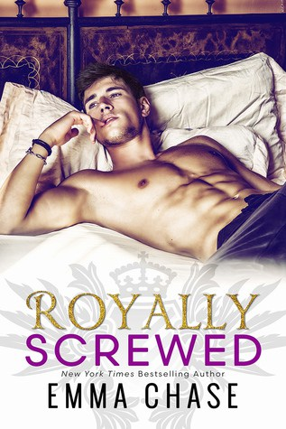Royally Screwed by Emma Chase ✦ Excerpt | Trailer