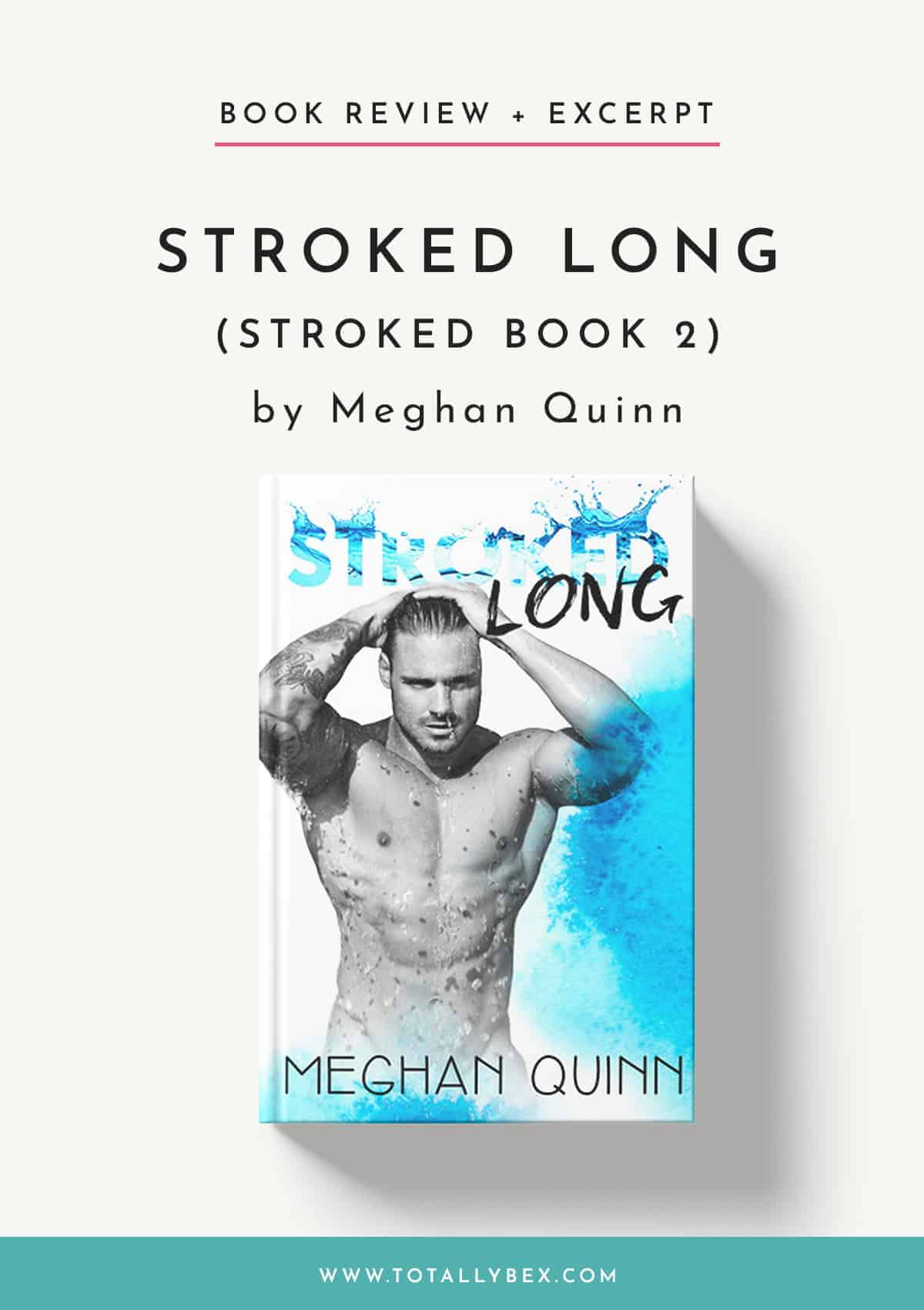 Stroked Long by Meghan Quinn-Book Review
