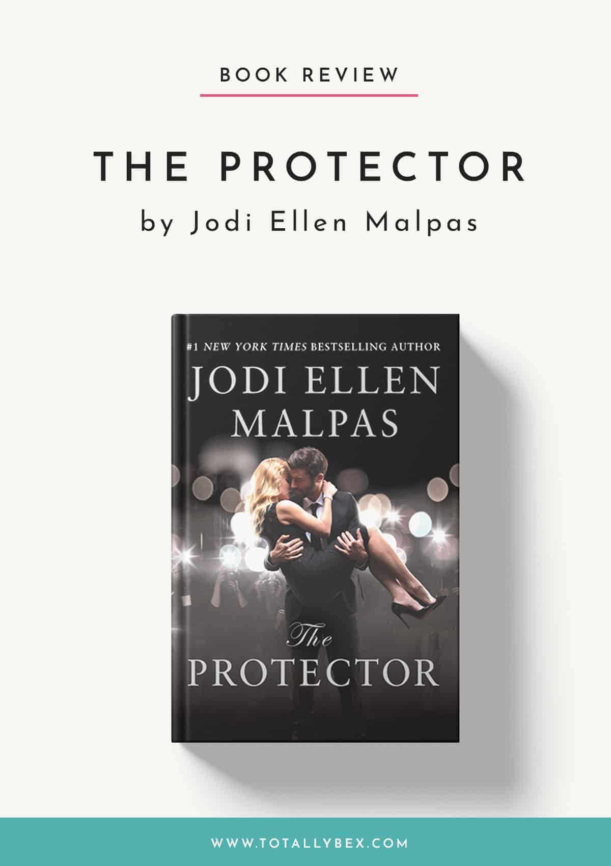 The Protector by Jodi Ellen Malpas-Book Review
