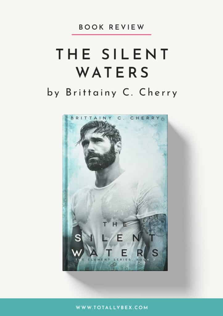 The Silent Waters by Brittainy C Cherry-Book Review