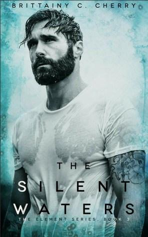 The Silent Waters by Brittainy Cherry | Review