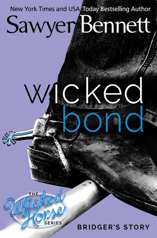 Wicked Bond by Sawyer Bennett ✦ Tour | Review