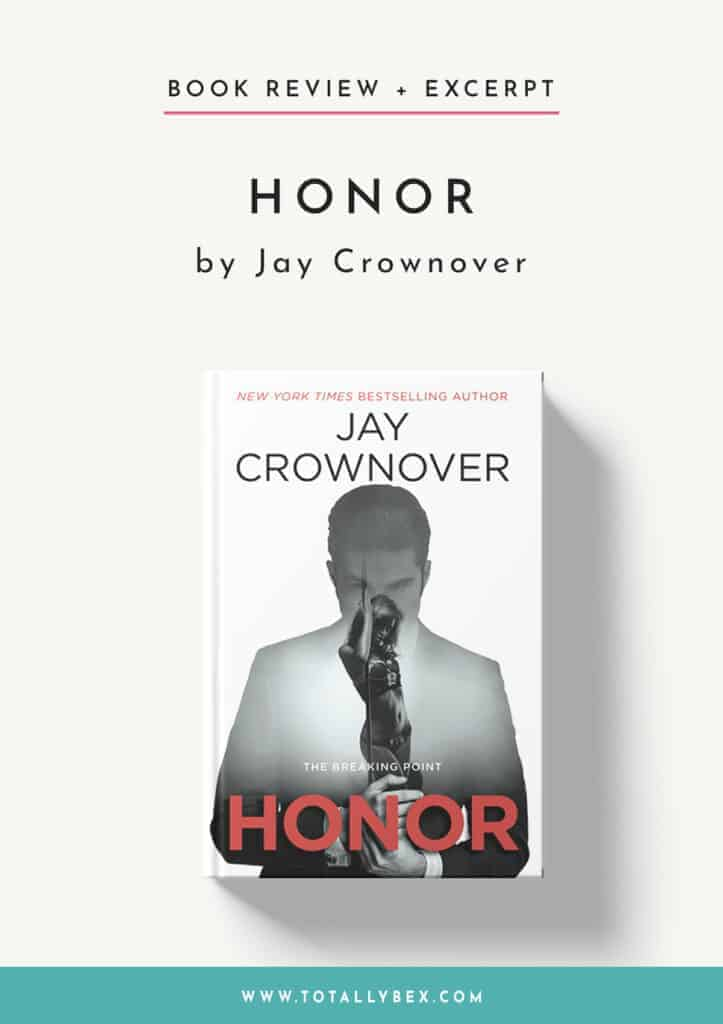 Honor by Jay Crownover-Book Review+Excerpt