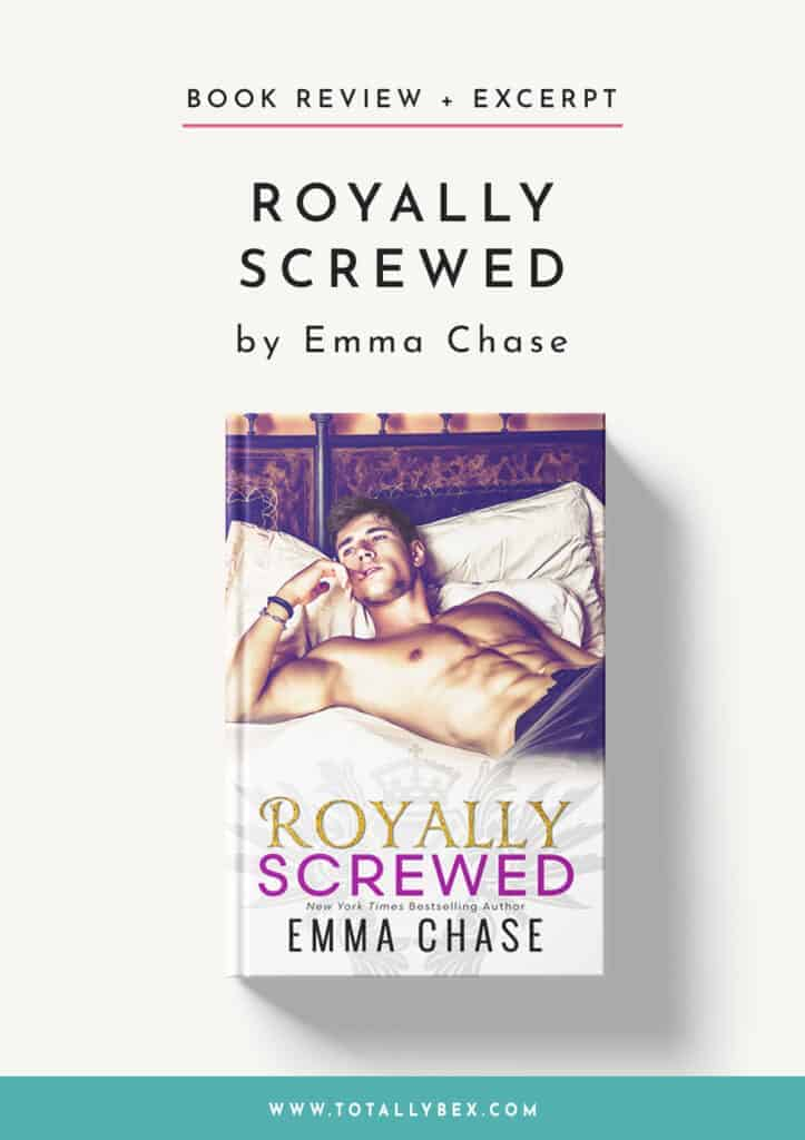 Royally Screwed by Emma Chase-Book Review+Excerpt