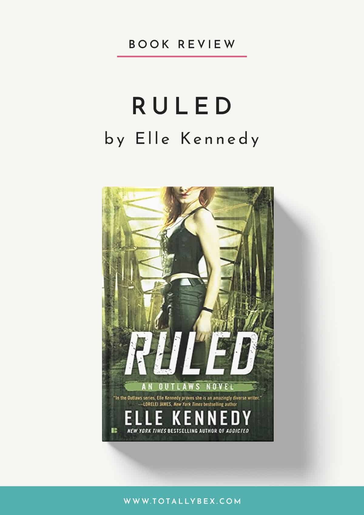 Ruled by Elle Kennedy-Book Review
