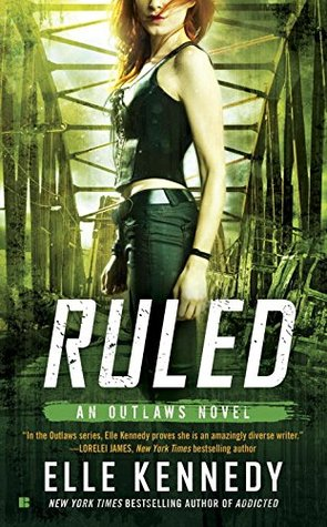 Ruled by Elle Kennedy ✦  Review