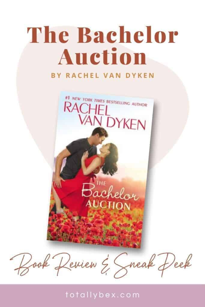 The Bachelor Auction by Rachel Van Dyken is a very sweet but very loose interpretation of the classic tale of Cinderella with a fun and modern spin.