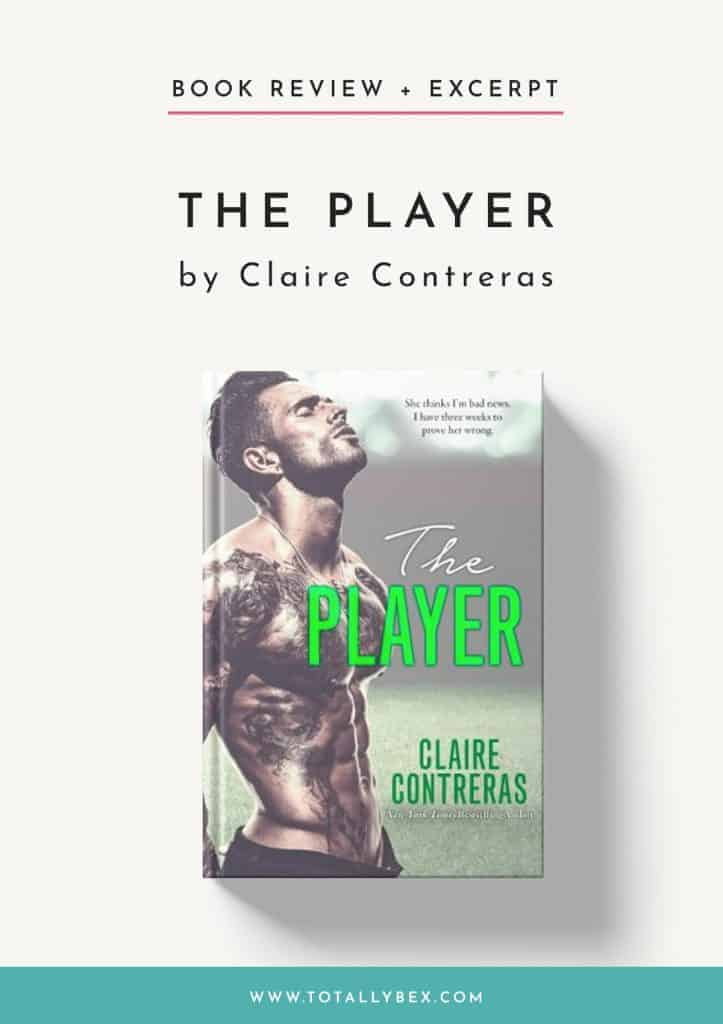 The Player by Claire Contreras-Book Review Excerpt