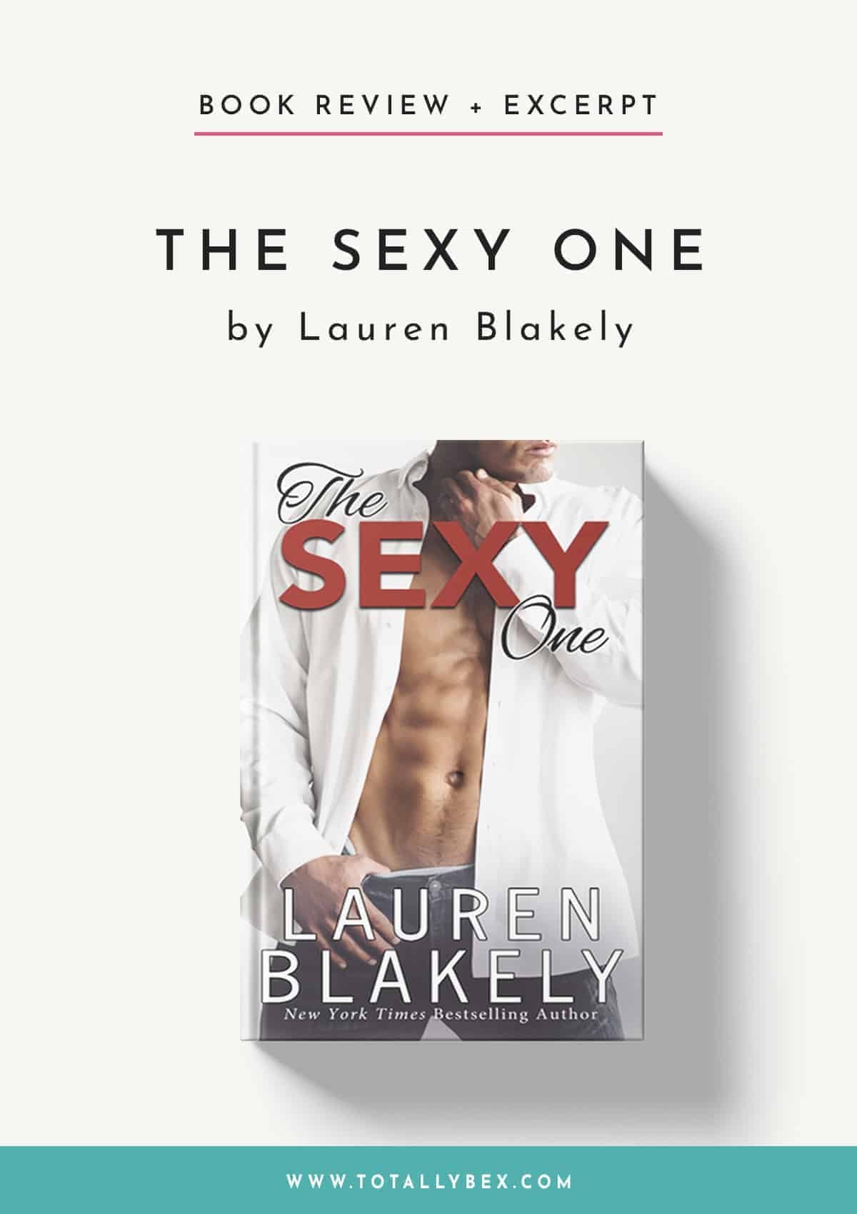 The Sexy One by Lauren Blakely-Book Review+Excerpt