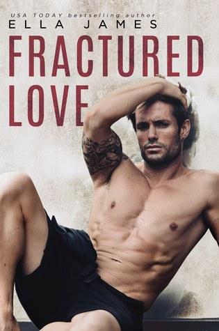 Fractured Love by Ella James