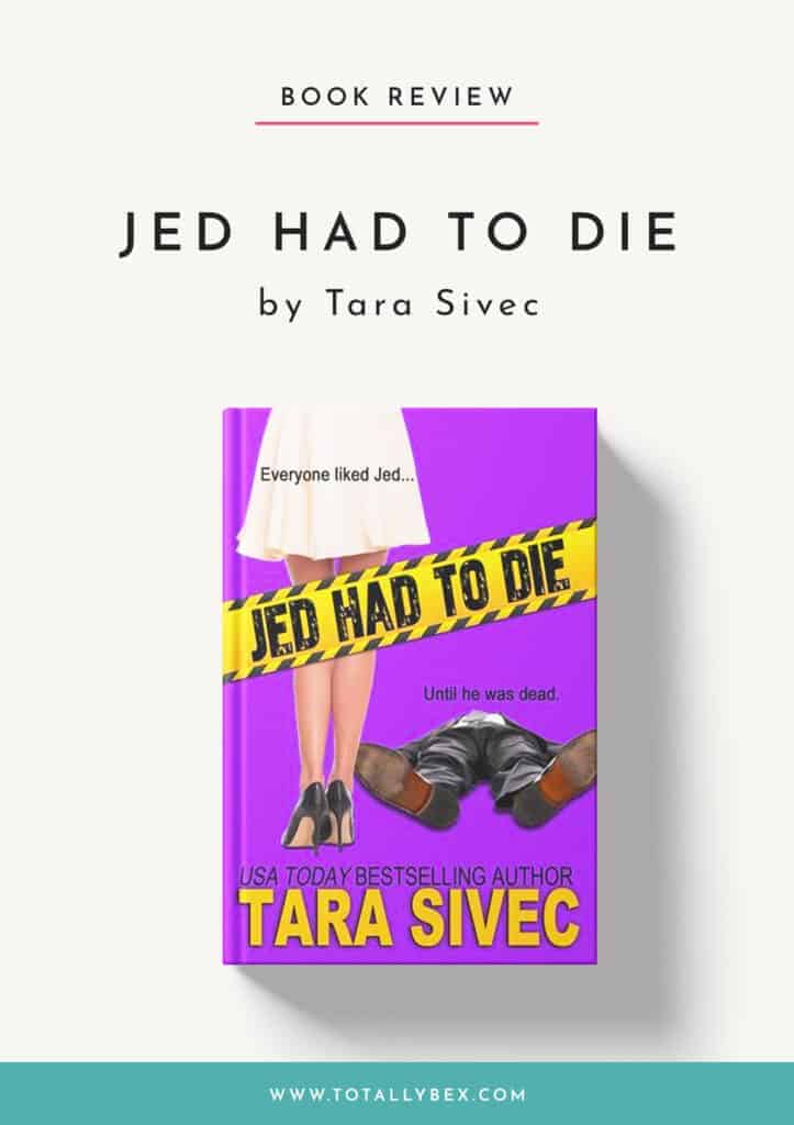 Jed Had to Die by Tara Sivec-Book Review
