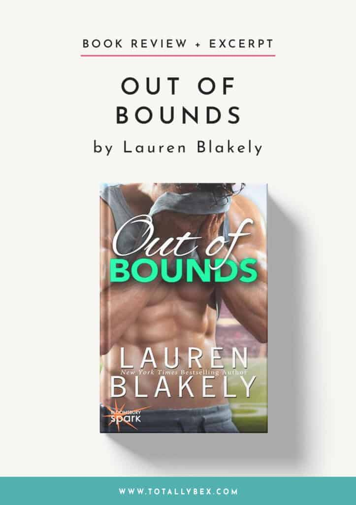 Out of Bounds by Lauren Blakely-Book Review+Excerpt