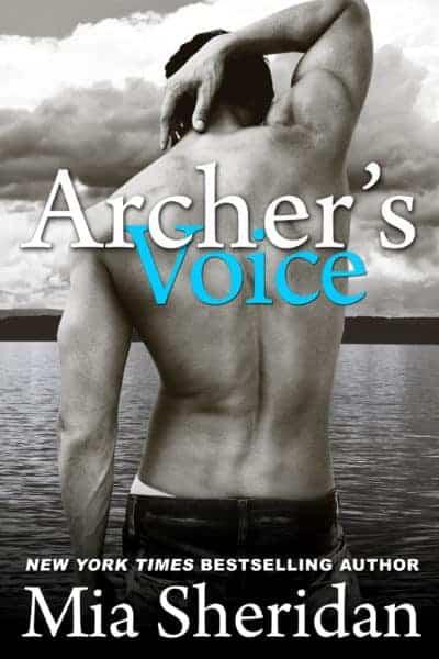 Archer's Voice by Mia Sheridan ✦ Re-release & 99¢ Sale!