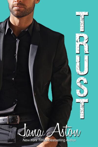 Trust by Jana Aston ✦ New Release | Excerpt