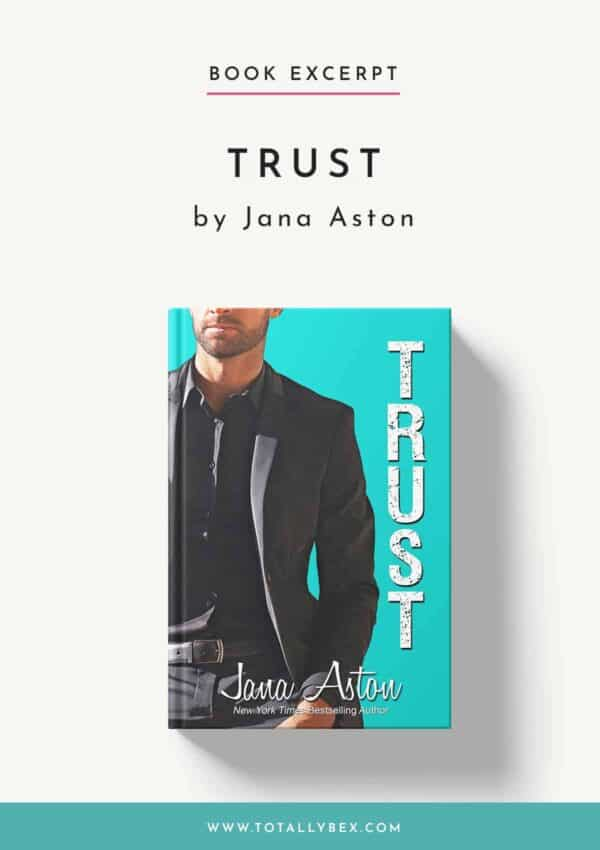 Trust by Jana Aston-Book Excerpt