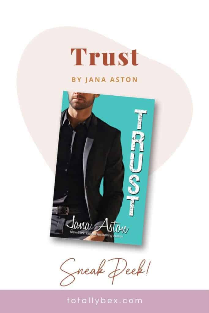 Trust by Jana Aston is the third book in the Cafe series and features Chloe and Boyd's story. Check out this snippet from the book and grab your own copy!