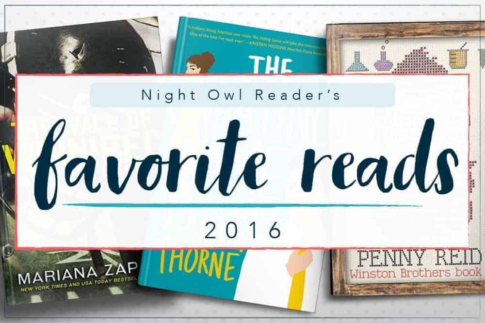 Favorite Romance Books of 2016 | Night Owl Reader Romance Book Blog
