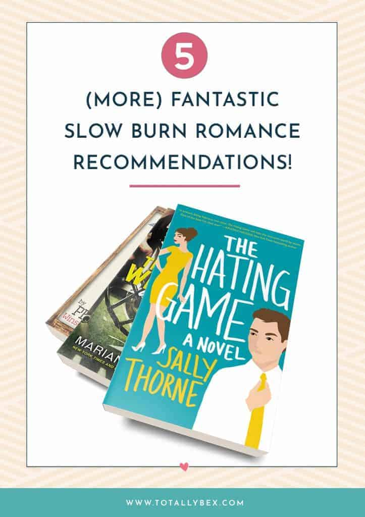5 More Fantastic Slow Burn Romance Recommendations