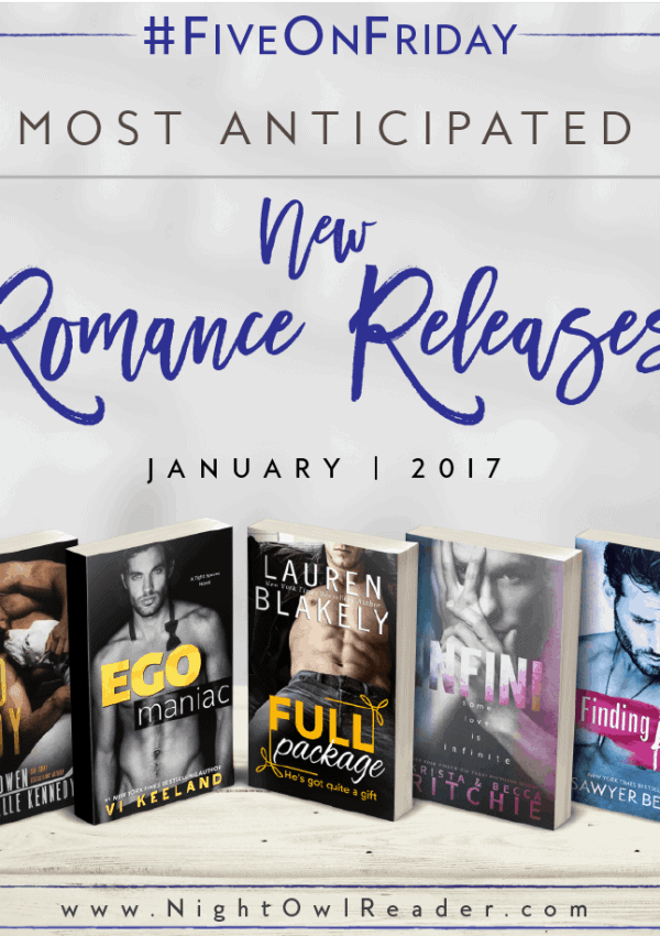 #FiveOnFriday: Most Anticipated New Romance Releases | January 2017
