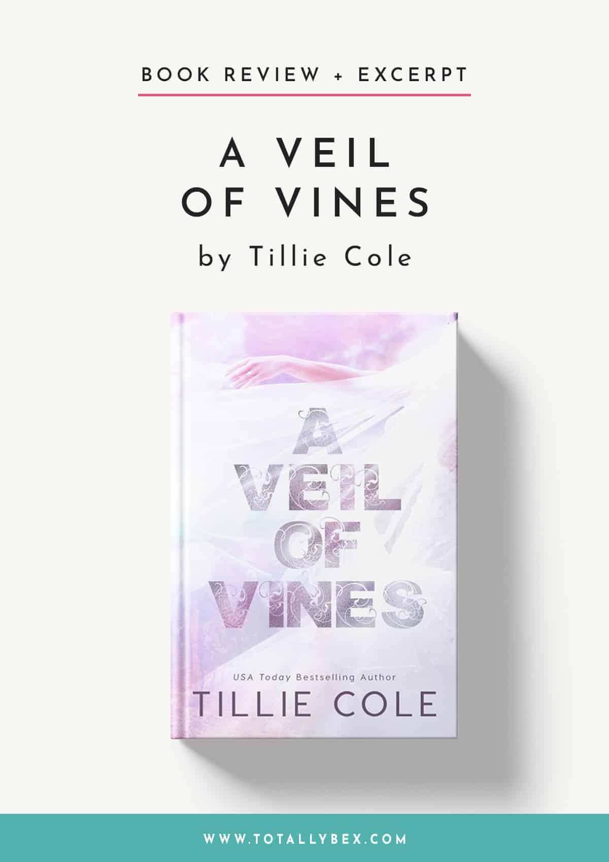 A Veil of Vines by Tillie Cole-Book Review+Excerpt