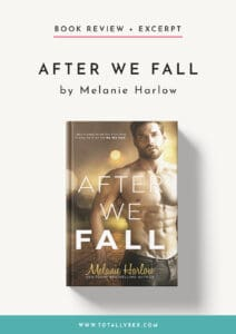 After We Fall by Melanie Harlow-Book Review+Excerpt