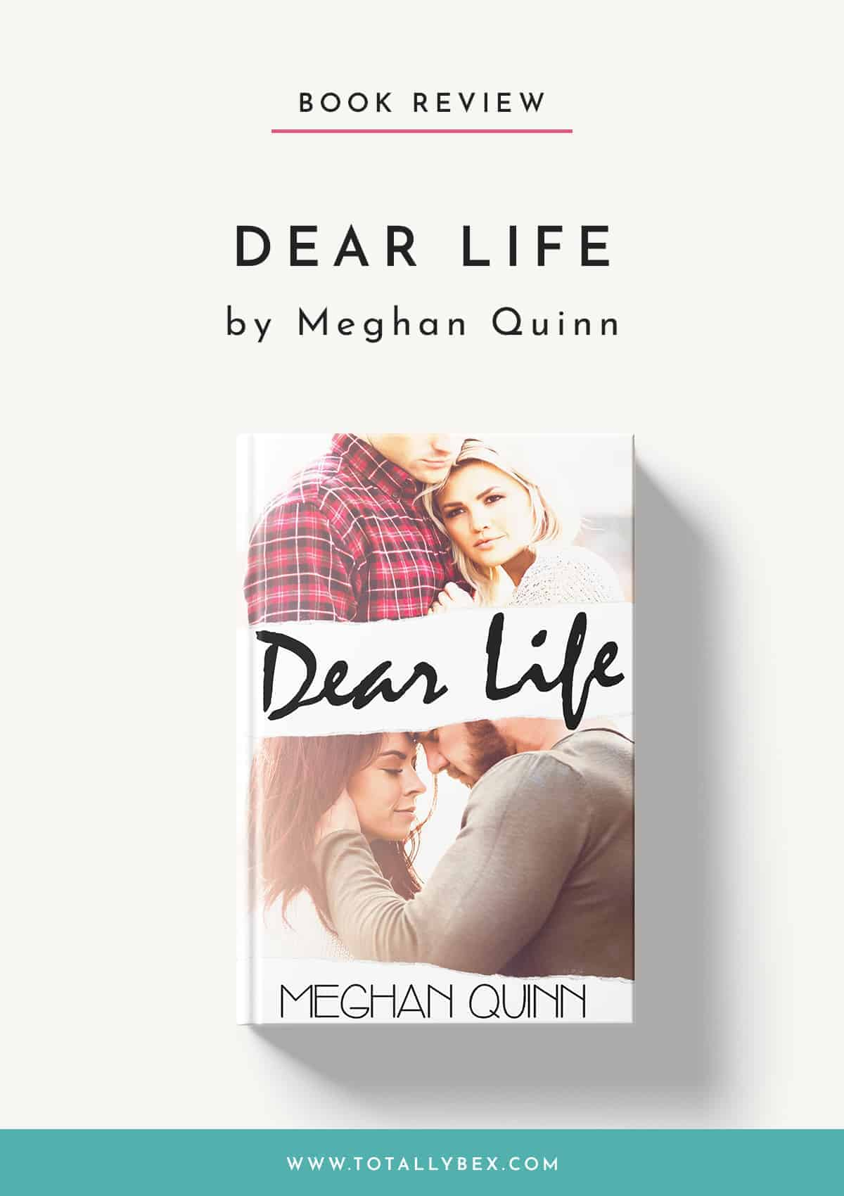Dear Life by Meghan Quinn-Book Review