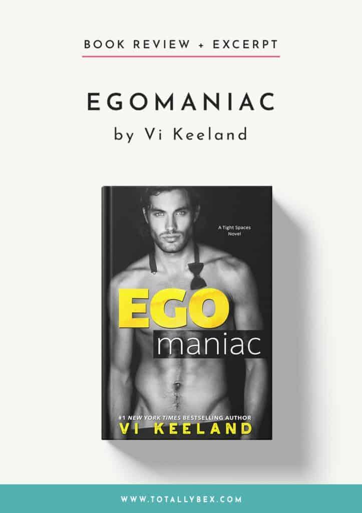Egomaniac by Vi Keeland-Book Review+Excerpt