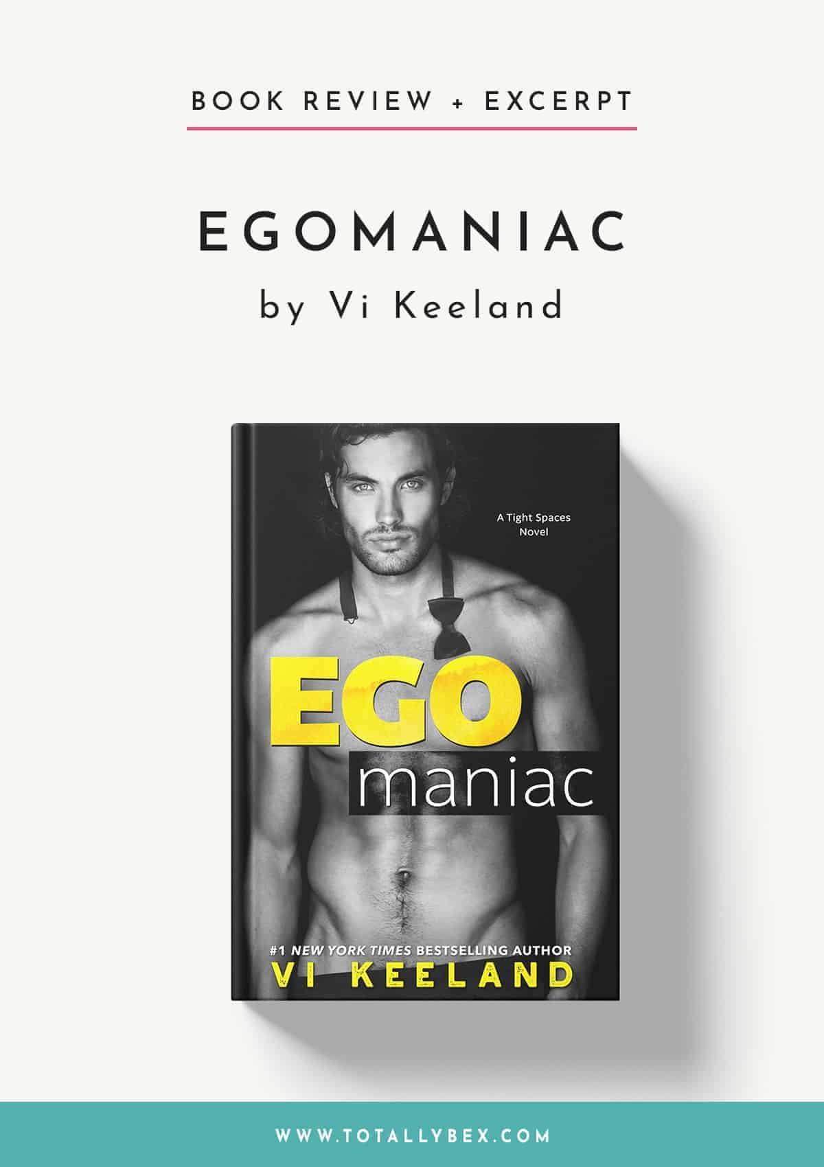 Egomaniac by Vi Keeland-Book Review+Excerpt