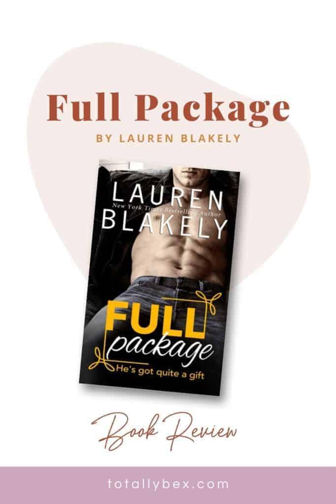 Full Package by Lauren Blakely-Pinterest2