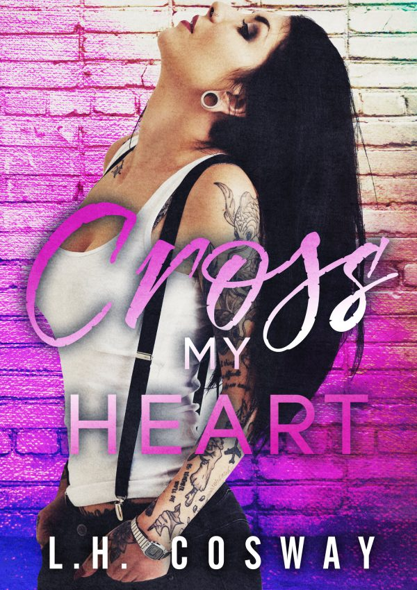 Cross My Heart by LH Cosway   Cover Reveal