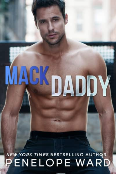 Mack Daddy by Penelope Ward | New Release