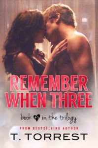 Remember When Book 3 by T. Torrest