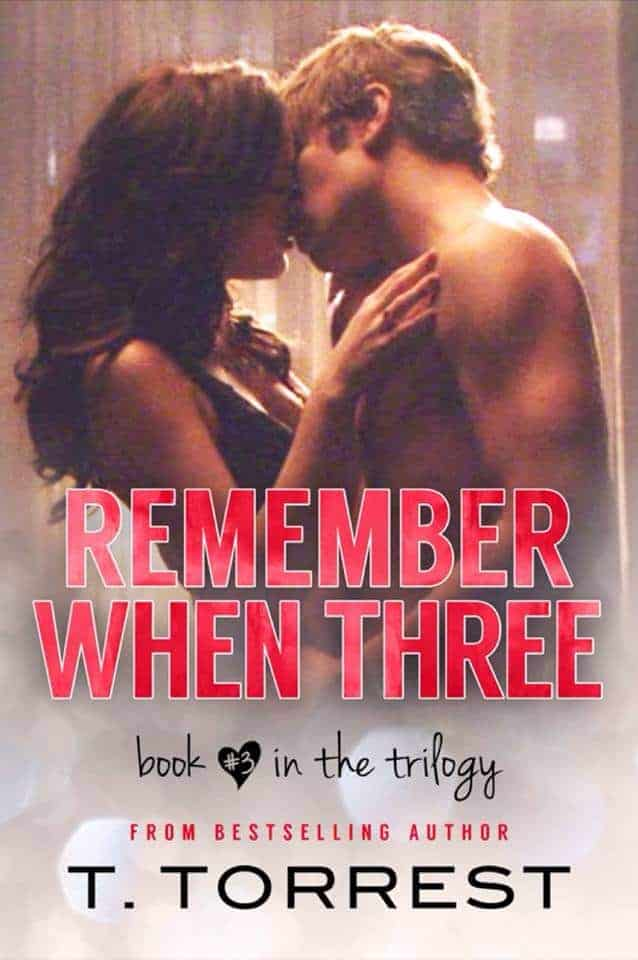 Remember When by T. Torrest - Book 3