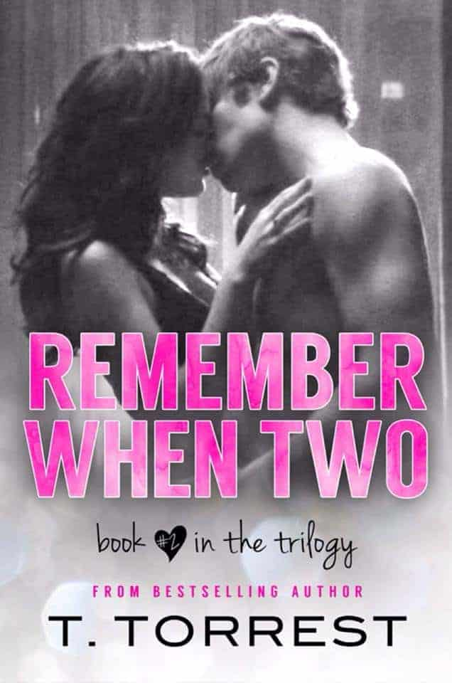Remember When by T. Torrest - Book 2