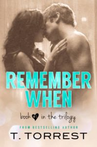 Remember When Book 1 by T. Torrest