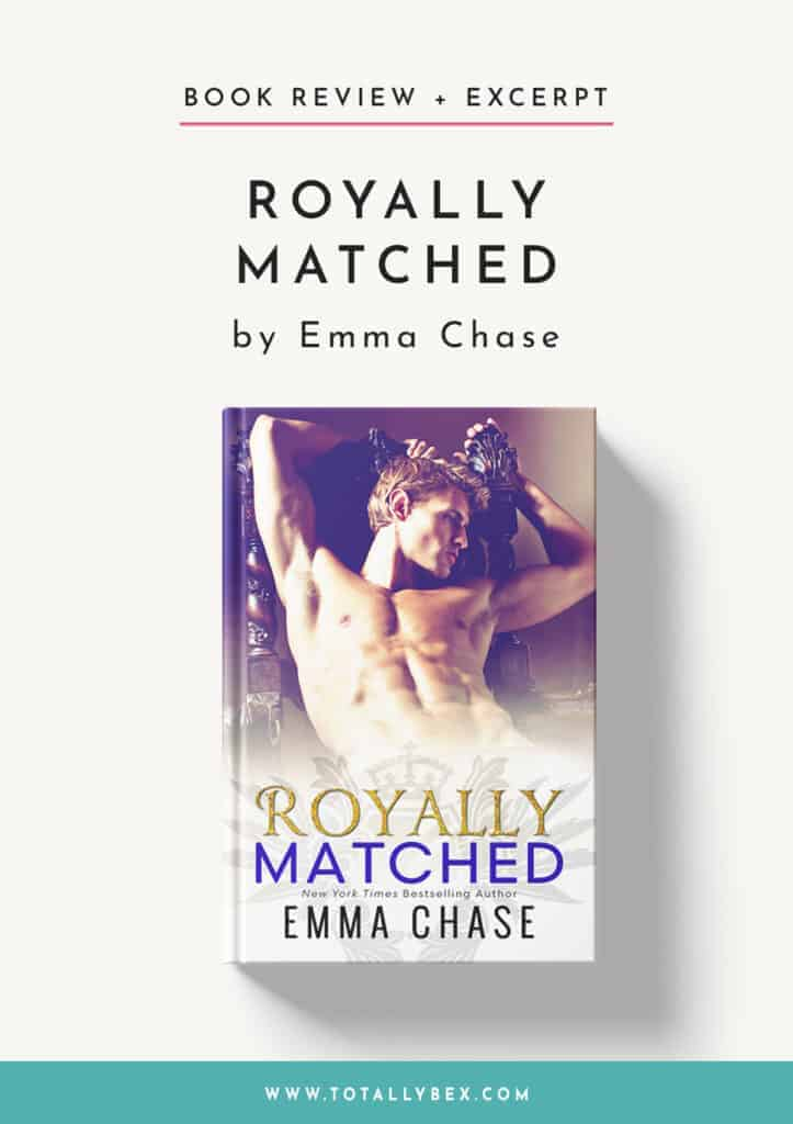 Royally Matched by Emma Chase-Book Review+Excerpt
