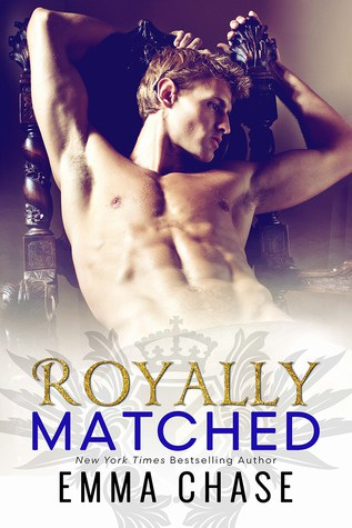 'Royally Matched' by Emma Chase — Review + Trailer