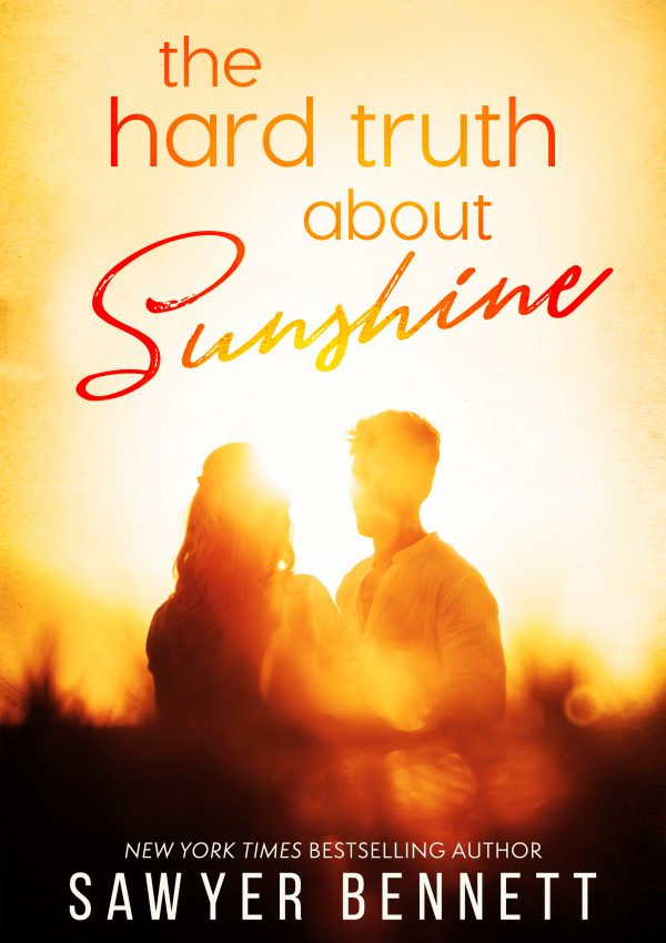 The Hard Truth About Sunshine by Sawyer Bennett | Cover Reveal