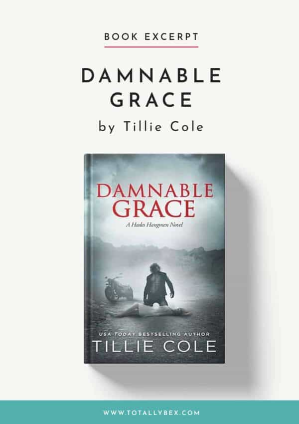 Damnable Grace by Tillie Cole-Book Excerpt