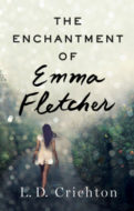 The Enchantment of Emma Fletcher by L.D. Crichton
