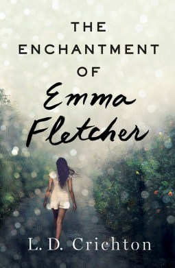 The Enchantment of Emma Fletcher by L.D. Crichton