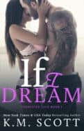 If I Dream by KM Scott