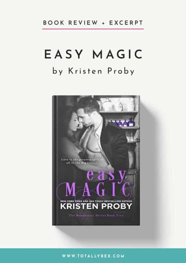 Easy Magic by Kristen Proby-Book Review+Excerpt