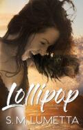 Lollipop by SM Lumetta