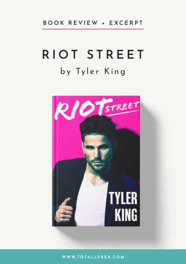 Riot Street by Tyler King-Book Review+Excerpt